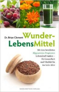 Dr. Brian Clement, WunderLebensMittel