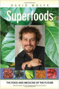 David Wolfe_Superfoods
